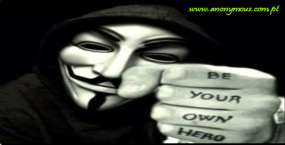 Be your own Hero – Anonymous Portugal Internacional