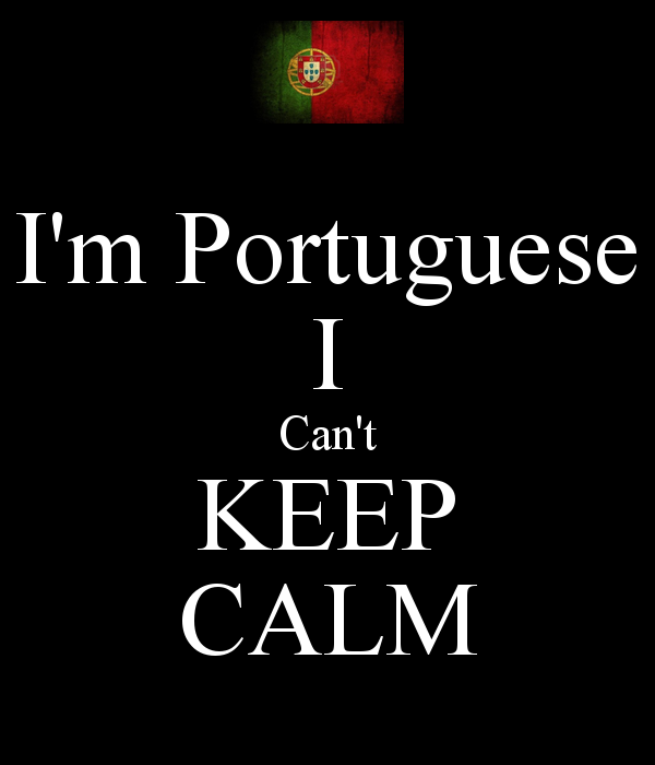 im-portuguese-i-cant-keep-calm-2.jpg